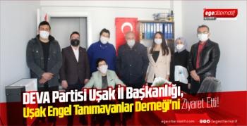 Deva Partisi Uşak İl Başkanlığı, Uşak Engel Tanımayanlar Derneği'ni Ziyaret Etti!
