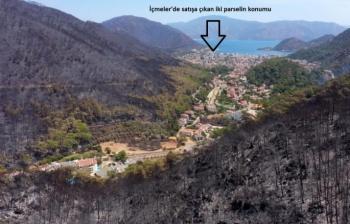 FLAŞ GELİŞME! Yangında Zarar Gören Marmaris'teki 2 Parsel Satışı Çıkarıldı!