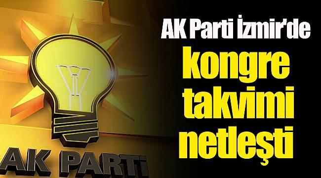 AK Parti İzmir'de kongre takvimi belli oldu!