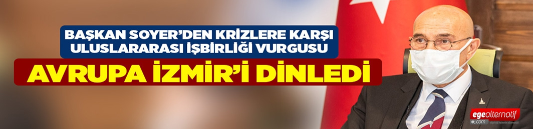 Avrupa İzmir'i dinledi