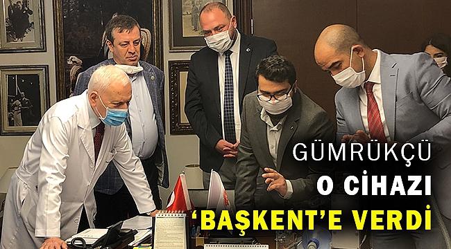 Başkan Gümrükçü, yerli üretim solunum cihazını Başkent Üniversitesi'ne teslim etti
