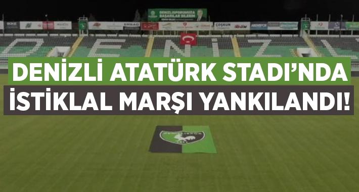 Denizlispor Atatürk'te İstiklal Marşı yankılandı