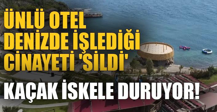 Ege Alternatif yazdı Bodrum'da gündem oldu: Ünlü otel denizde işlediği cinayeti 'sildi'