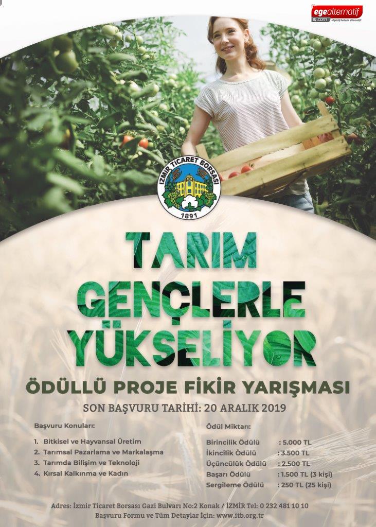 İzmir Ticaret Borsası 'Tarım Gençlerle Yükseliyor' yarışmasının beşincisini düzenleyecek