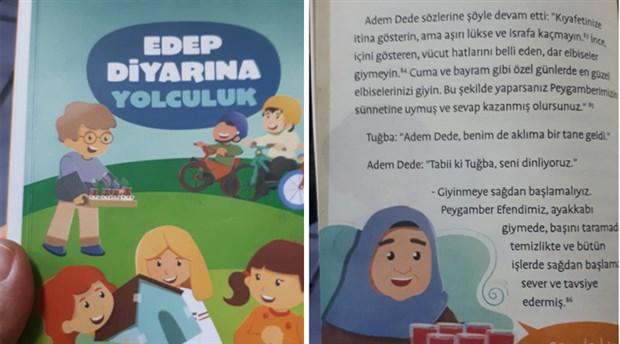 Kuşadası'nda okullarda MEB eliyle tarikat kitapları: Dar kıyafet giyinmeyin