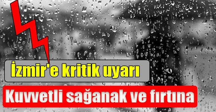 Meteorolojiden Ege için şiddetli yağış ve sel uyarısı!
