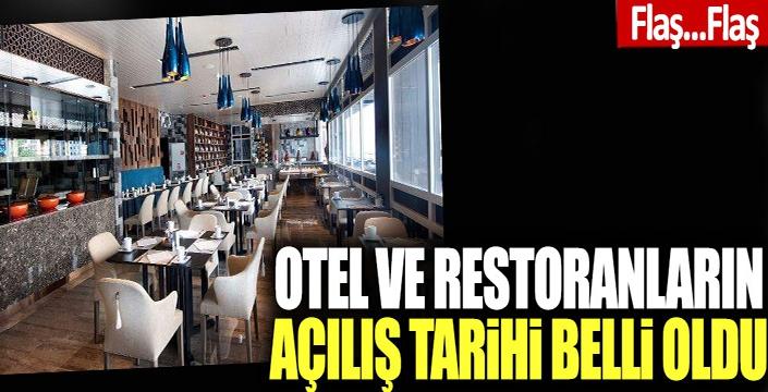 Otel ve restoranlar için tarih verildi