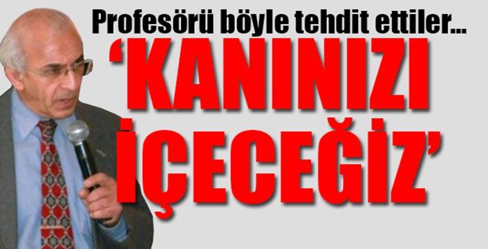 Prof. Dr. Ahmet Saltık'a ölüm tehdidi